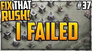 I FAILED. Clash of Clans.