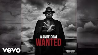 Wande Coal - Weekend [Official Audio] ft. Maleek Berry
