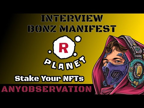 Rplanet.io Stake your NFTs for Aether! | Interview with Bonz!