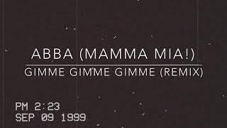 ABBA - Gimme, Gimme, Gimme (Mamma Mia!) REMIX