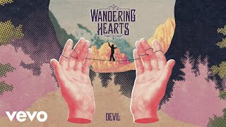 The Wandering Hearts - Devil (Audio)