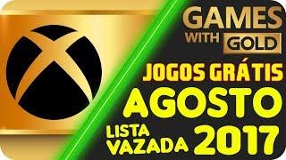 Jogos Grátis Xbox LIVE Gold AGOSTO 2017 [LISTA VAZADA ?]