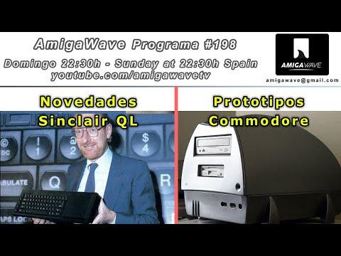 AmigaWave #198 . Novedades QL, emuladores ZX en Amiga y Prototipos de Commodore.