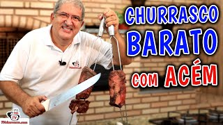 Como Fazer CHURRASCO BARATO com ACÉM - Tv Churrasco