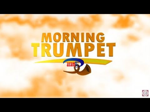 LIVE : MORNING TRUMPET AZAM TV - 02/03/2021