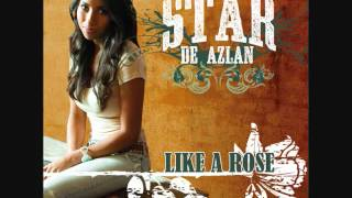 Star De Azlan   Like A Rose