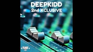 DeepKidd - Greetings from the house factory