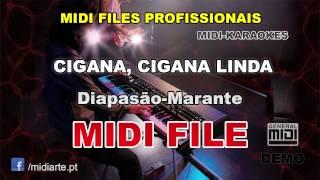 ♬ Midi file  - CIGANA, CIGANA LINDA - Diapasão-Marante