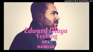 Edward Maya Feat Yohanna - A Feelling - Officiel Single