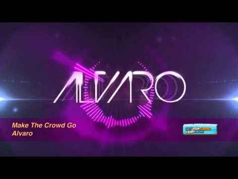 alvaro-make-the-crowd-go-original-mix-dj-alvaro