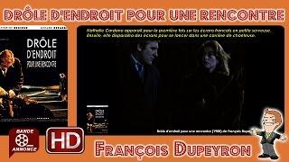 Drôle d'endroit pour une rencontre de François Dupeyron (1988) #MrCinema 145