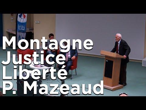 Montagne Justice et Liberté ENSA Ecole Nationale de Ski et d'Alpinisme Pierre Mazeaud J.Louis Hérin