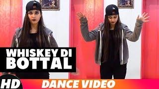 Whiskey Di Bottal (Dance Video) Preet Hundal & Jasmine Sandlas   R.D.A Dance Group
