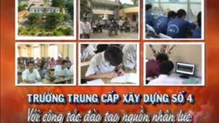 VIDEO Gioi Thieu Truong Trung Cap Xay Dung So 4