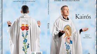 Kairós - O Novo livro do Padre Marcelo Rossi
