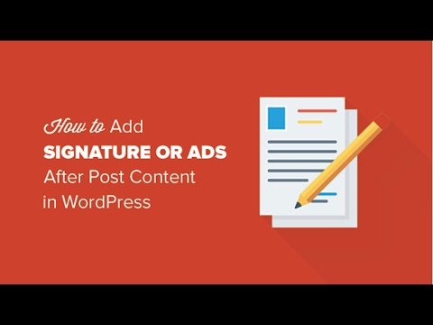 How to Add Signature Ads After Post Content in WordPress