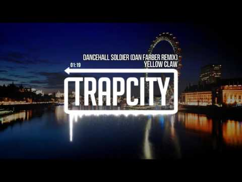 yellow-claw-dancehall-soldier-dan-farber-remix-trap-city