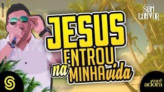 Banda Som e Louvor - Jesus Entrou na Minha Vida