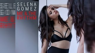 """Selena Gomez' New Song Snippet """"Me & The Rhythm"""" LEAKED!"""