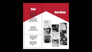 BOB DELAY - VATA (acoustic version)