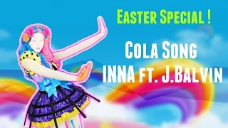 Just Dance Fanmade Alternate [Swap]   Cola Song - INNA ft. J.Balvin   EASTER SPECIAL !!
