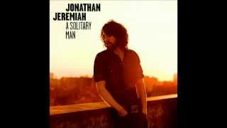 Jonathan Jeremiah - All The Man I'll Ever Be (HQ)