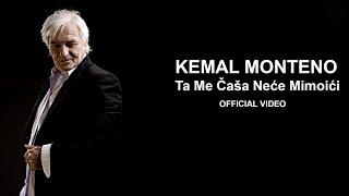 Kemal Monteno - Ta me casa nece mimoici - (Official Video) HD