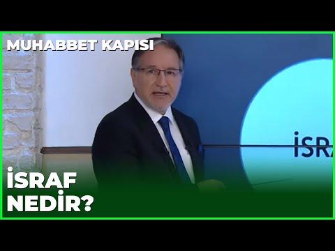 İsraf Nedir? - Prof. Dr. Mustafa Karataş ile Muhabbet Kapısı