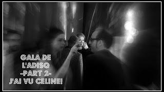 Gala de l'ADISQ - PART 2- J'ai vu Céline!   VLOGTOBRE 30 octobre 2016
