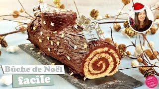 BUCHE de NOEL ROULEE au CHOCOLAT FACILE et RAPIDE !