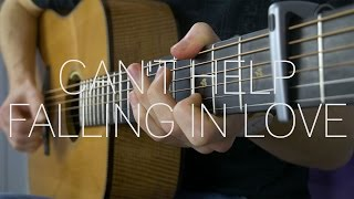 Elvis Presley - Can't Help Falling In Love - Fingerstyle Guitar Cover