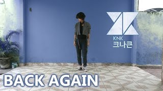 KNK (크나큰) - BACK AGAIN (Short Dance Cover) by Frost