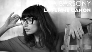 Maya Barsony - La Femme Canon