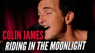 Colin James - Riding In The Moonlight (Live at Q107)