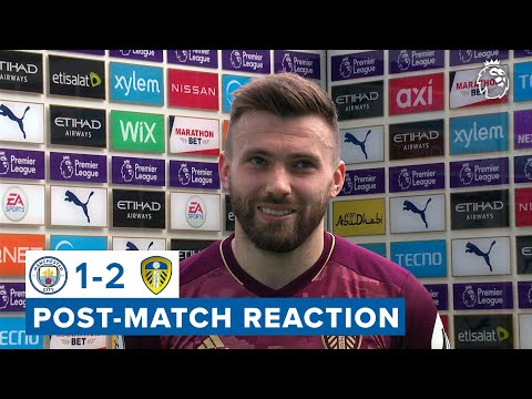 """""""It's a great result, it's about how much you want it""""   Stuart Dallas   Man City 1-2 Leeds United"""