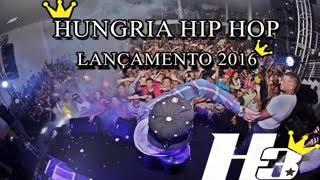 Hungria Hip Hop   Lançamento 2016  Official Video