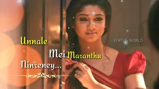 Unnale Mei maranthu WhatsApp status Tamil ❤️