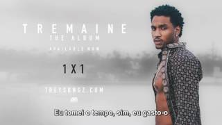 Trey Songz -  1x1  (LEGENDADO)