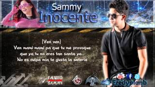 """Inocente"" (Letras) - Falsetto & Sammy ✔"