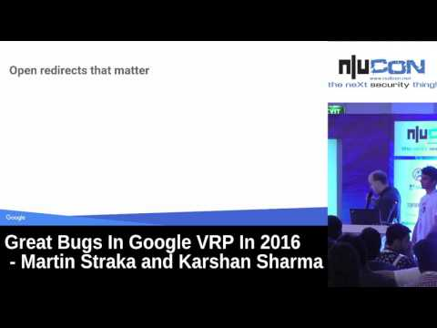 Great Bugs In Google VRP In 2016 by Martin and Karshan