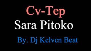 CvTep - Sara Pitoko Remix