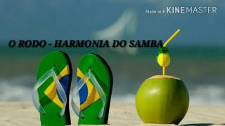 O RODO - HARMONIA DO SAMBA(RETRO)