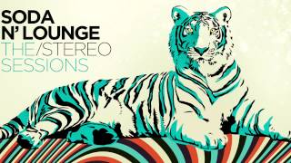 De Música Ligera - Soda ´n Lounge / The Stereo Sessions