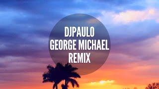 DJ PAULO-  George Michael Remix LIVE Miami 2017