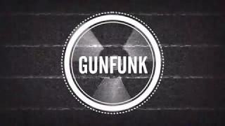Gun Funk - Epoxicore ( BIG SMALLS )