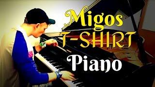 Migos - T-Shirt | Tishler Piano Cover
