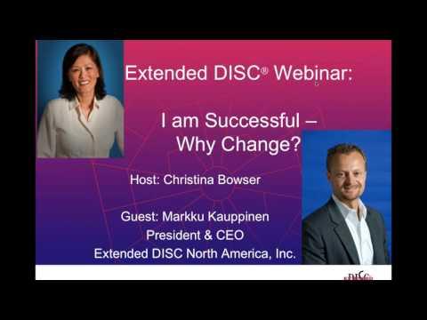 I'm Successful…Why Change? Webinar