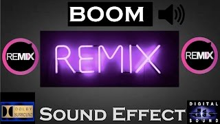Sound Effects For Remix BOOM | High Quality Boom Sound Effects For Remix