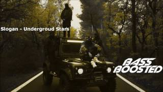 ✘ Slogan - Underground Stars [Bass Boosted] ✘