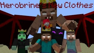 HEROBRINE'S NEW CLOTHES (Emperor's New Clothes - NateWantsToBattle Cover) - Minecraft Animation